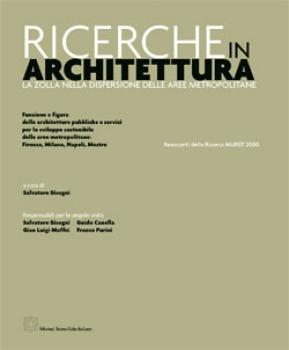 """Pubblicato il libro """"Ricerche in Architettura"""". All'interno, il progetto della 'zolla degli uffici' dell'arch. Fedele."""